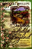 Phillips, Michael R.: The Garden at the Edge of Beyond