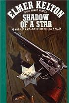 Shadow of a Star by Elmer Kelton