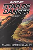 Bradley, Marion Zimmer: Star of Danger