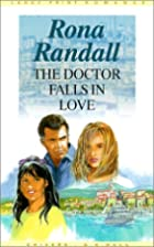 The Doctor Falls in Love by Rona Randall