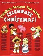 Children Around the World Celebrate…