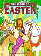 The Story of Easter (Eyewitness Animals) by…