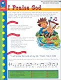 Henley, Karyn: I Praise God (Bible learning series/early childhood)
