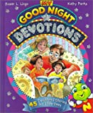 Lingo, Susan L.: My Good Night Devotions: 45 Devotional Stories for Little Ones
