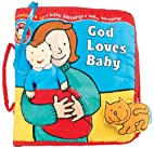 God Loves Baby: Soft Playtime Book (Baby…