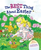 The Best Thing About Easter by Christine…