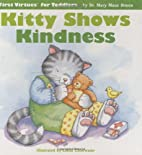 Kitty Shows Kindness (First Virtues for…