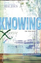 Knowing the Real Jesus: A 30-Day Devotional…