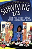 Silverthorne, Sandy: Surviving Zits: How To Cope With Your Changing Self