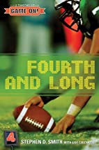 Fourth and Long (Game On!) by Stephen D.…