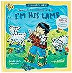 I'm His Lamb (My Favorite Verses) by…