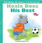 Koala Does His Best (First Virtues for…