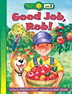 Good Job, Rob! (Bean Sprouts) by Jennifer…