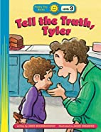 Tell The Truth, Tyler! (Happy Day Books) by…