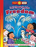 Let's Thank God for Freedom (Holiday…