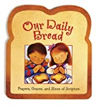 Our Daily Bread by Gwen Ellis