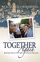 Together Again by Rick Atchley