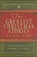 The Greatest Christmas Stories of All Time:…