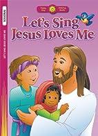 Let's Sing Jesus Loves Me (Happy Day…