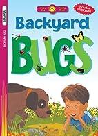 Backyard Bugs (Happy Day) by Tyndale
