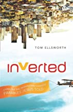 Inverted by Tom Ellsworth