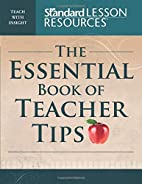The Essential Book of Teacher Tips: 52…