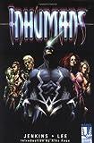 Paul Jenkins: The Inhumans