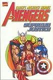 Kurt Busiek: Avengers: Supreme Justice (Marvel Comics)