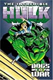 Jenkins, Paul: The Incredible Hulk: Dogs of War
