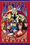 Busiek, Kurt: Avengers: Clear & Present Dangers