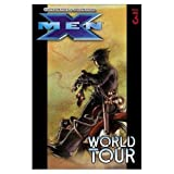 Millar, Mark: Ultimate X-Men Vol. 3: World Tour