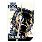 New X-Men Vol. 3: New Worlds by Igor Kordey