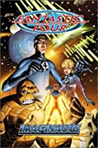 Fantastic Four Vol. 1: Imaginauts by Mark…