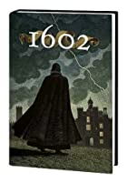 Marvel 1602 by Neil Gaiman