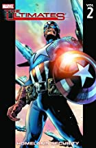 The Ultimates Vol. 2: Homeland Security by&hellip;
