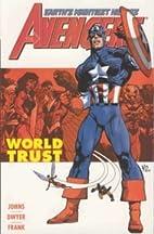 Avengers Vol. 1: World Trust by Geoff Johns