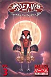 Andrews, Kaare: Marvel Mangaverse Volume 3: Spider-Man: Legend of the Spider-Clan