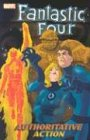 Fantastic Four Vol. 3: Authoritative Action…
