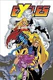 Chuck Austen: Exiles Vol. 7: A Blink in Time (X-Men)