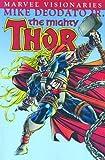 Warren Ellis: Thor Visionaries: Mike Deodato Jr. TPB (Marvel Visionaries)