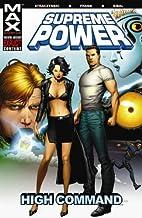 Supreme Power - Volume 3: High Command (v.…