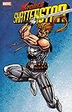 Liefeld, Rob: X-Force: Shatterstar TPB