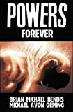 Brian Michael Bendis: Powers Vol. 7: Forever