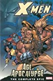 MacChio, Ralph: X-Men: Age Of Apocalypse The Complete Epic Book 1
