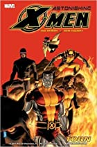 Astonishing X-Men, Vol. 3: Torn by Joss…