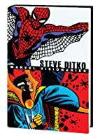 Marvel Visionaries: Steve Ditko by Stan Lee