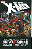 Brubaker, Ed: Uncanny X-men, Rise & Fall of the Shi'ar Empire