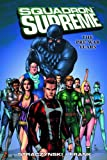 J. Michael Straczynski: Squadron Supreme Vol. 1: The Pre-War Years (v. 1)