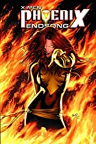 X-Men: Phoenix - Endsong by Greg Pak