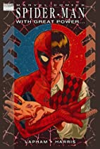 Spider-Man: With Great Power by David Lapham
